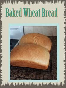 Baked Wheat Bread copy
